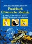 Praxisbuch Chinesische Medizin